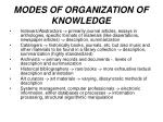 modes of organization of knowledge