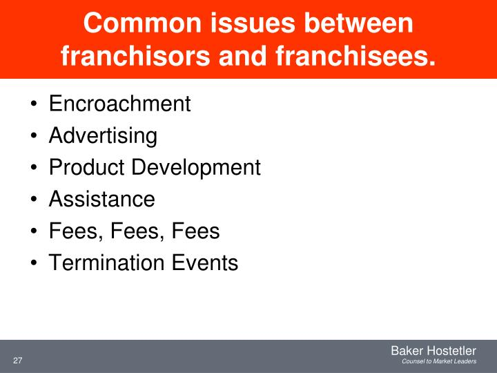 Common issues between franchisors and franchisees.