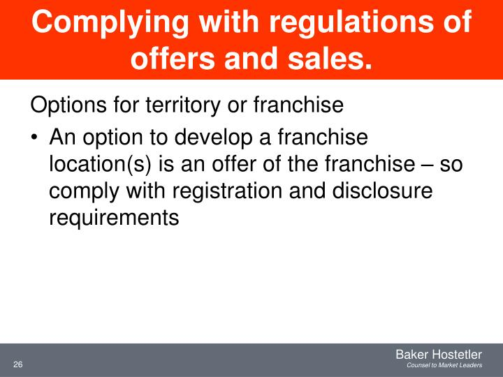 Complying with regulations of offers and sales.