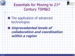 essentials for moving to 21 st century tsm o