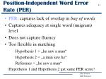 position independent word error rate per