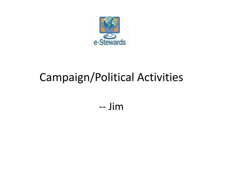 Campaign/Political Activities