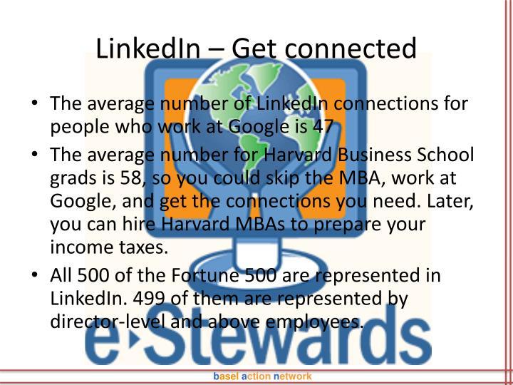 LinkedIn – Get connected