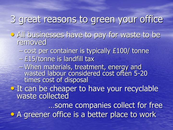 3 great reasons to green your office