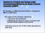 support for trinidad and tobago under accompanying measures for sugar protocol countries amsp