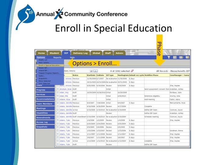 Enroll in special education