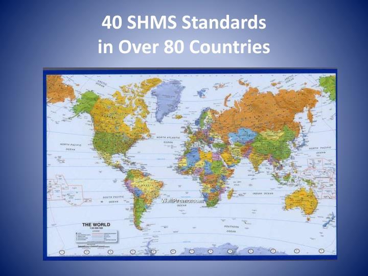 40 SHMS Standards