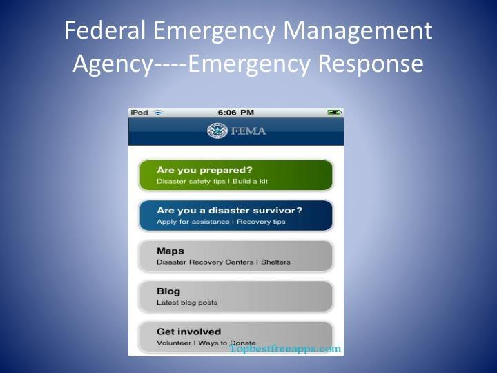 Federal Emergency Management Agency----Emergency Response