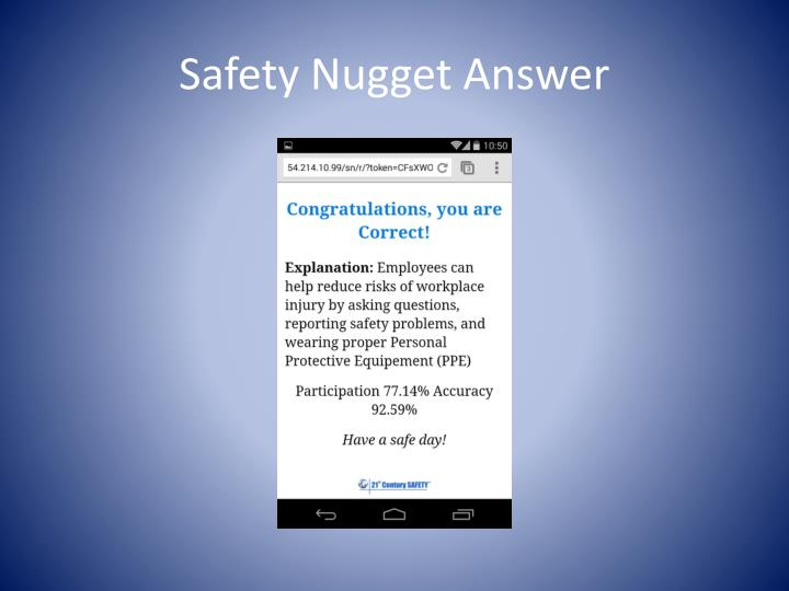 Safety Nugget Answer