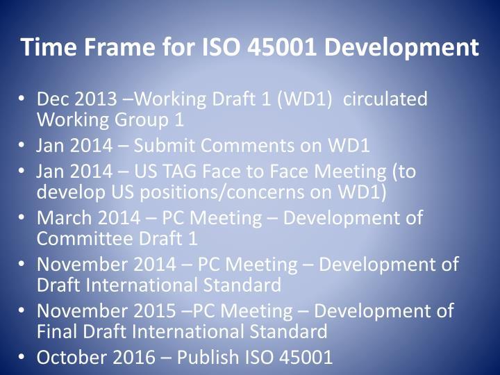 Time Frame for ISO 45001 Development