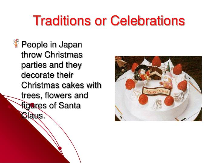 Traditions or Celebrations