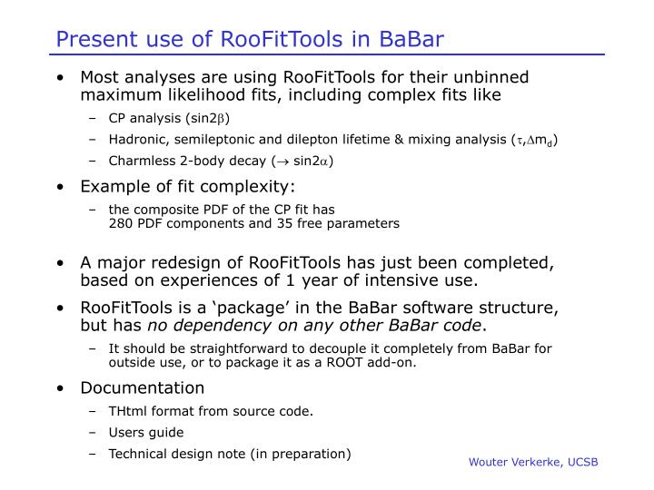 Present use of RooFitTools in BaBar