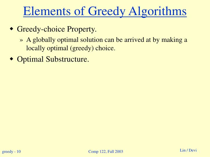 Elements of Greedy Algorithms