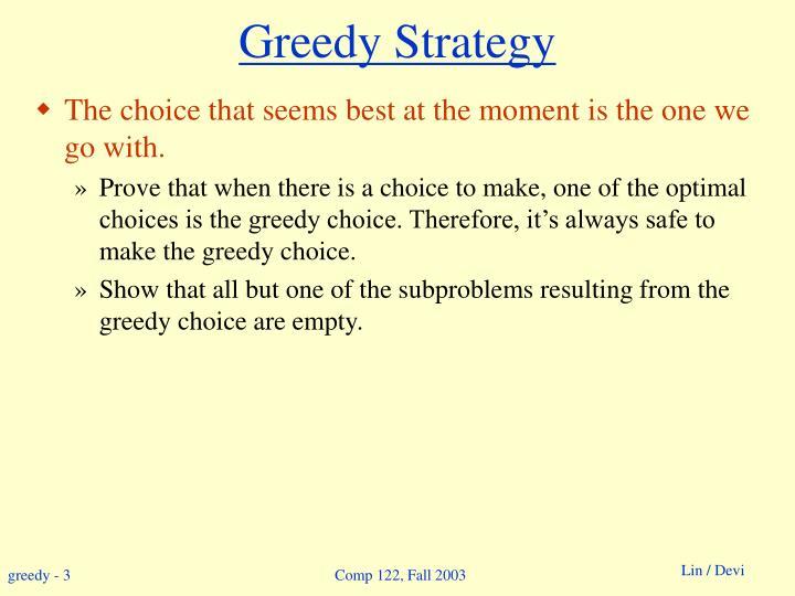 Greedy strategy