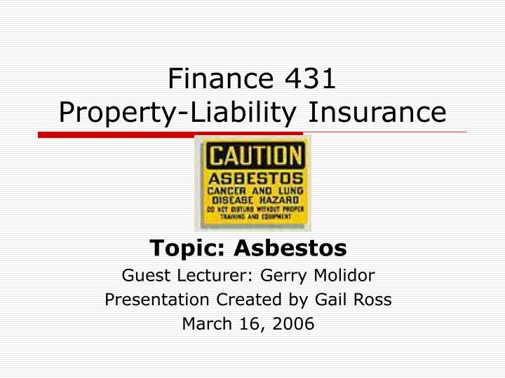 finance 431 property liability insurance n.