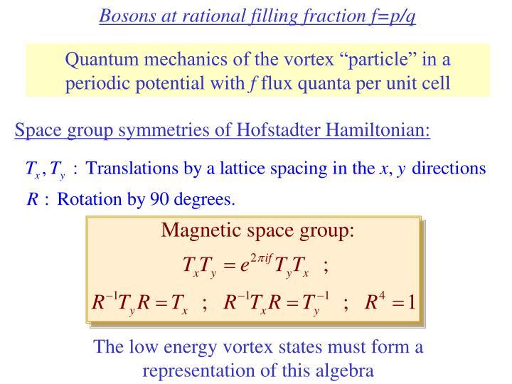 Bosons at rational filling fraction f=p/q