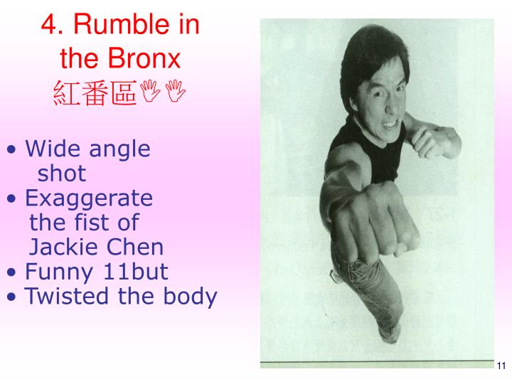 4. Rumble in the Bronx