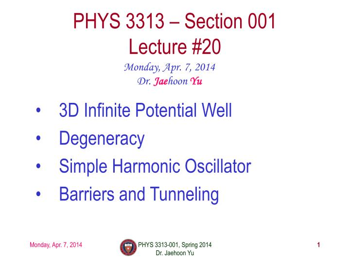 phys 3313 section 001 lecture 20
