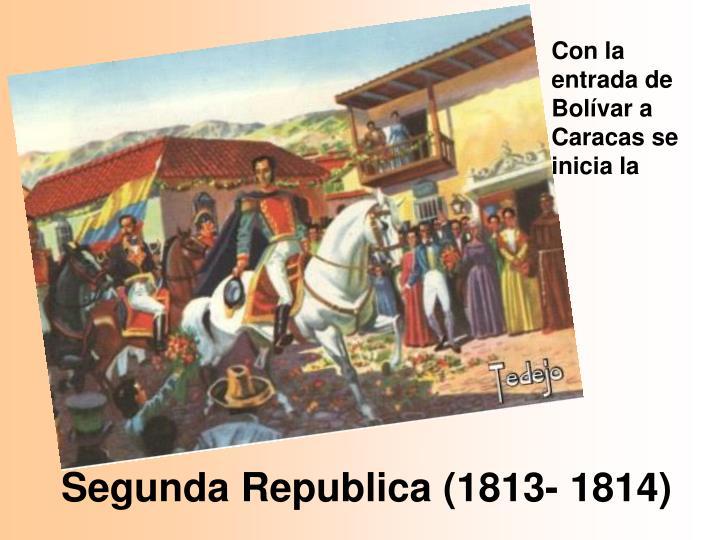 Segunda Republica (1813- 1814)