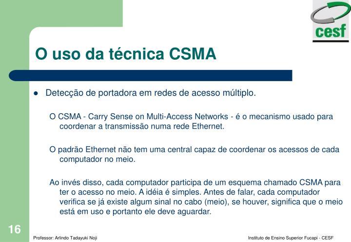 O uso da técnica CSMA