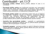 contribuabili art 13 cf