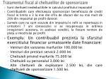 tratamentul fiscal al cheltuielilor de sponsorizare