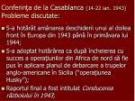 conferin a de la casablanca 14 22 ian 1943 probleme discutate1