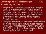 conferin a de la casablanca 14 24 ian 1943 aspecte organizatorice1
