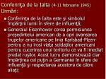 conferin a de la ialta 4 11 februarie 1945 urm ri