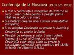 conferin a de la moscova 19 30 oct 1943
