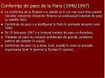 conferin a de pace de la paris 1946 1947