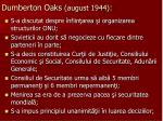 dumberton oaks august 1944