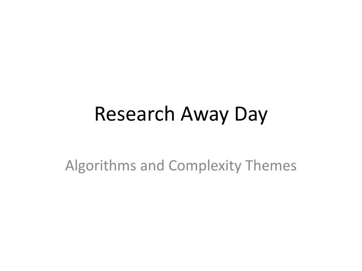 Research away day