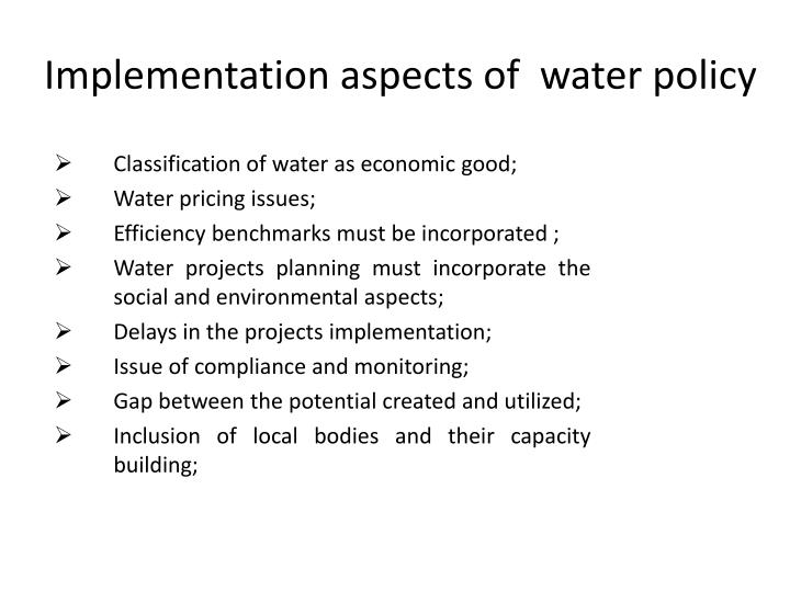 Implementation aspects of  water policy