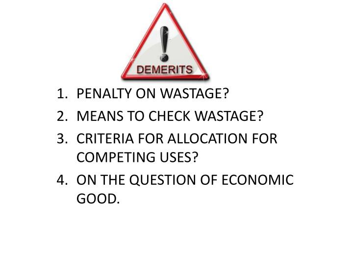 PENALTY ON WASTAGE?