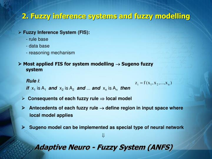 2 fuzzy inference systems and fuzzy modelling