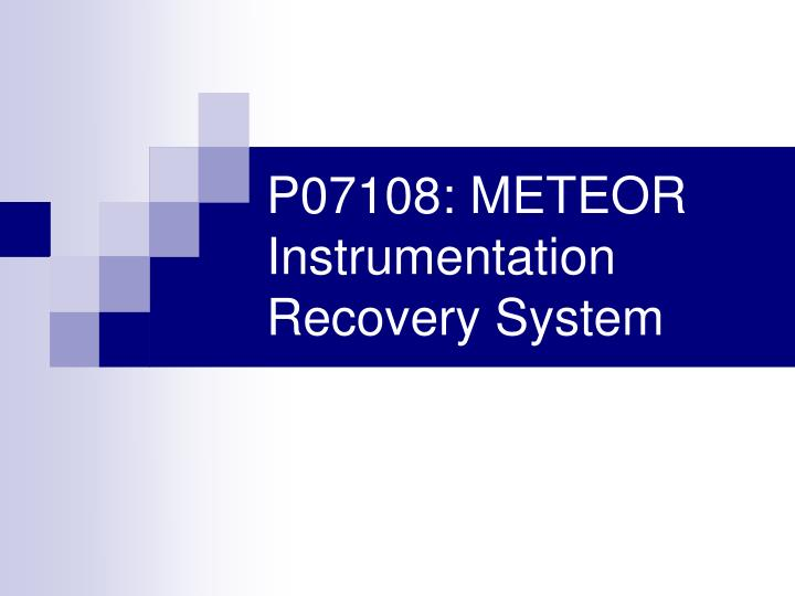 p07108 meteor instrumentation recovery system n.