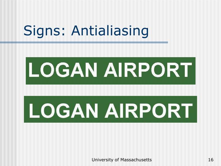 Signs: Antialiasing