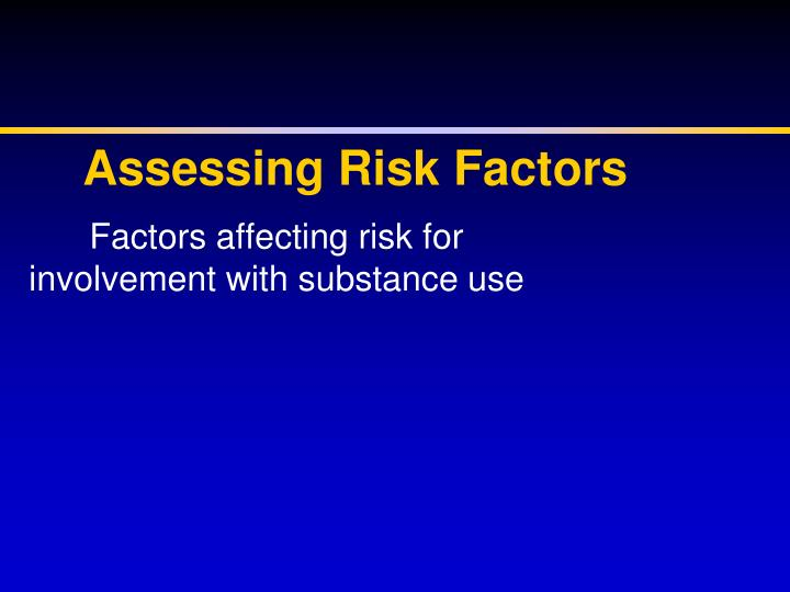 Assessing Risk Factors