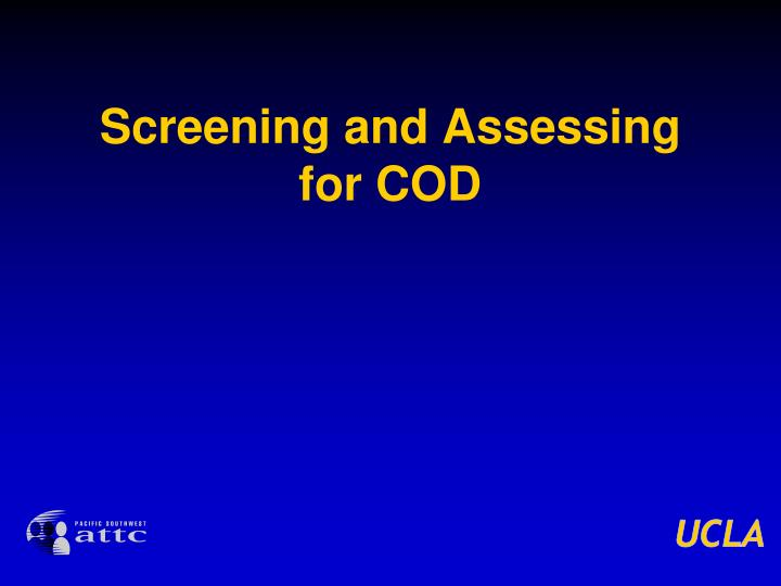 Screening and Assessing