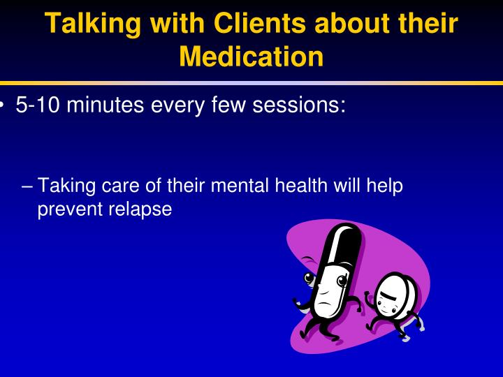 Talking with Clients about their Medication