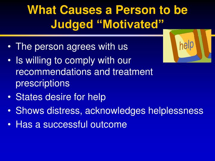 """What Causes a Person to be Judged """"Motivated"""""""