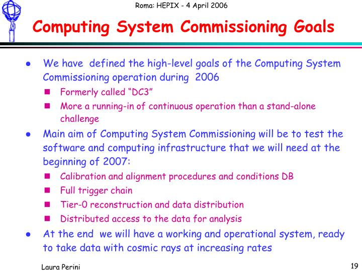 Computing System Commissioning Goals
