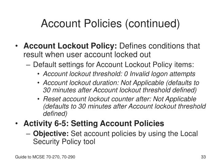 Account Policies (continued)