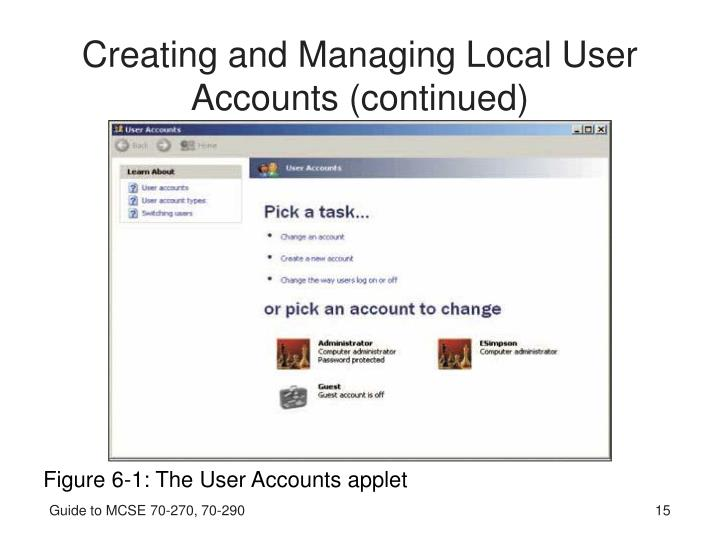 Creating and Managing Local User Accounts (continued)