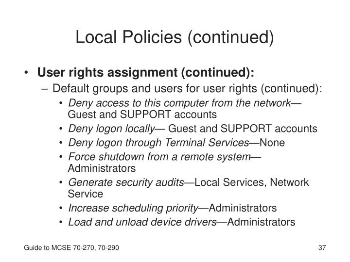 Local Policies (continued)