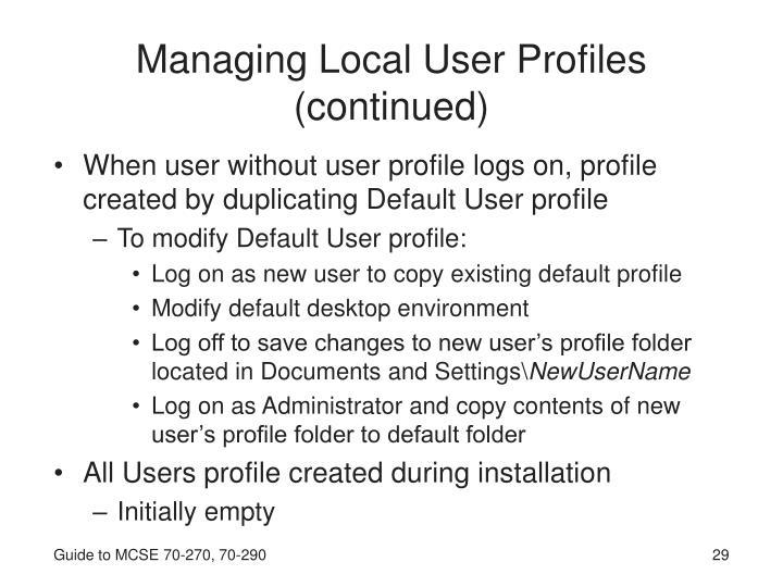 Managing Local User Profiles (continued)
