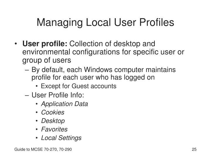 Managing Local User Profiles