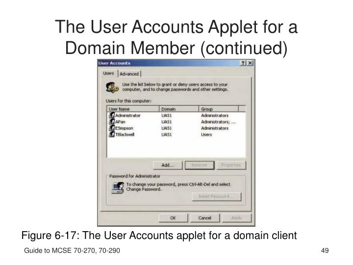 The User Accounts Applet for a Domain Member (continued)