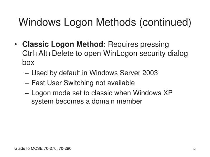Windows Logon Methods (continued)